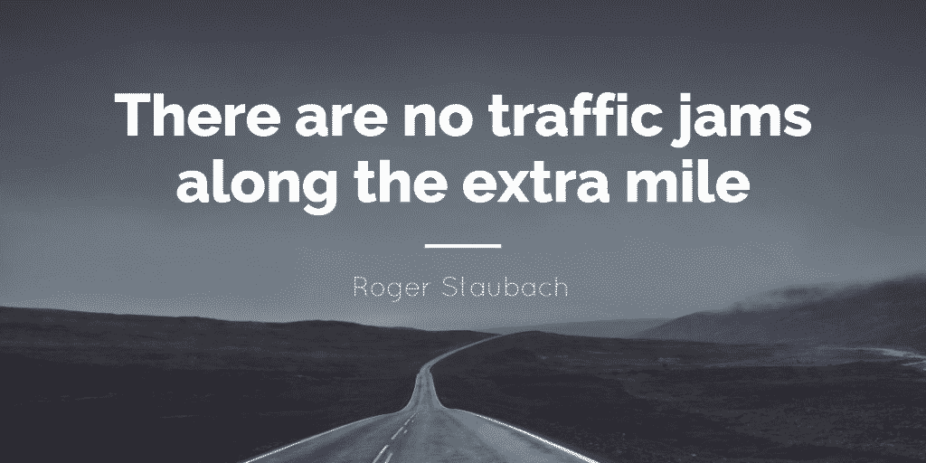 go extra mile service quote image