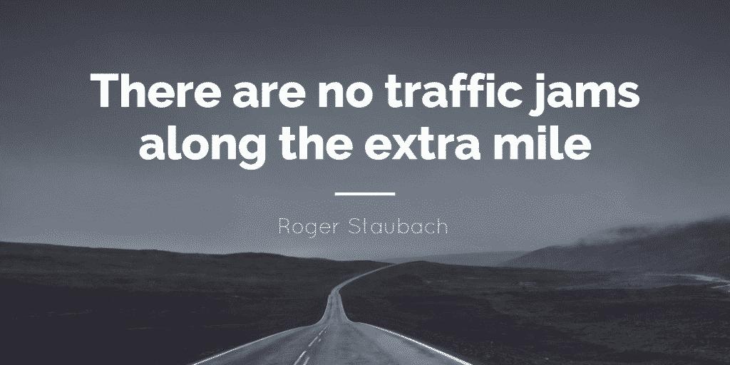 go extra mile service quote image
