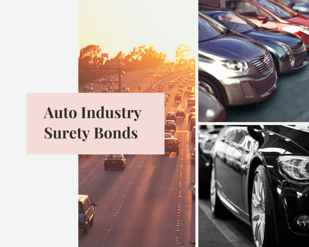 Auto Surety Bonds - Types of Surety Bonds Needed for the Auto Industry - Auto Surety Bond with Photos of Cars as Background
