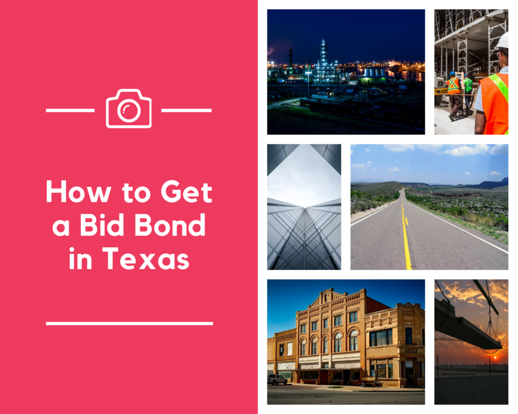 bid bond in texas-How do I get a bid bond in Texas-places to visit in texas