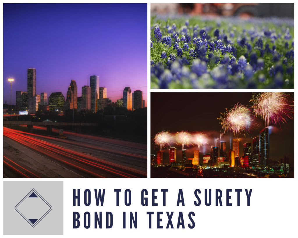 Getting a Surety Bond in Texas - How do I get a surety bond in Texas? - things to see in texas
