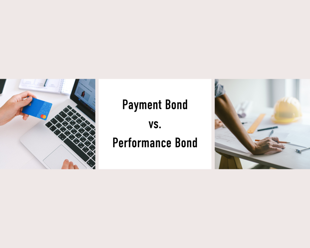 payment bonds vs performance bond-What is a payment bond?-payment and performance photos in white background