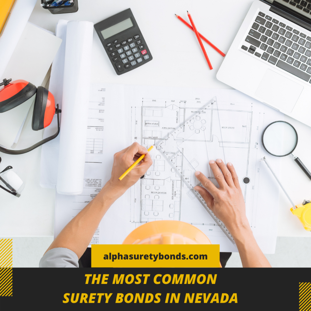 most common surety bonds in Nevada - What is the Contractor License Bond in Nevada - man making a plan