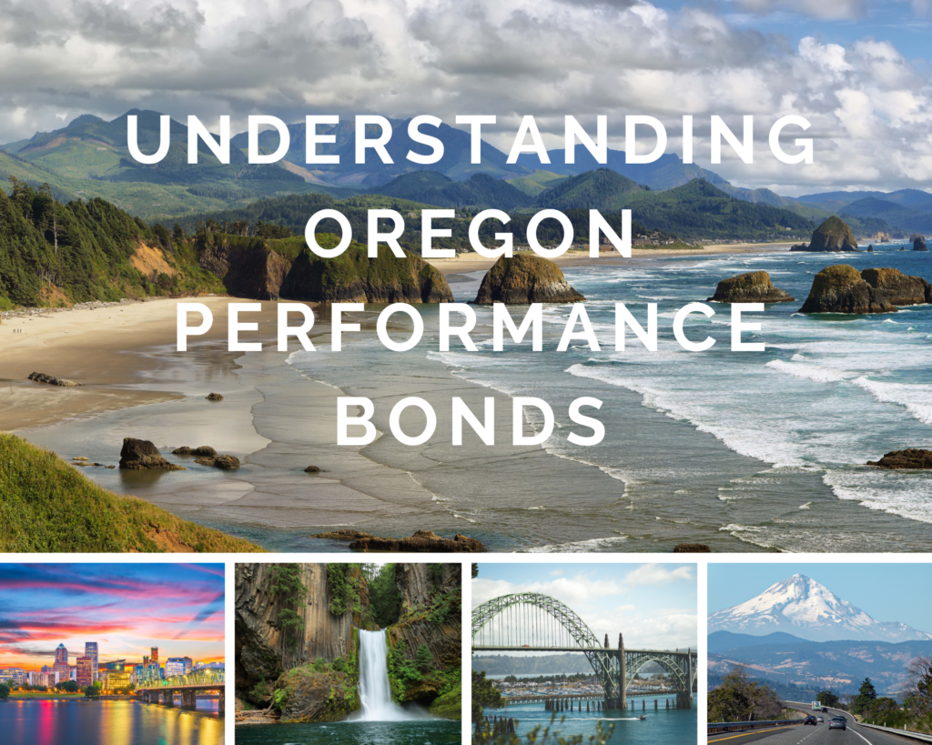 oregon performance bonds - What Is a Performance Bond - places to visit in oregon