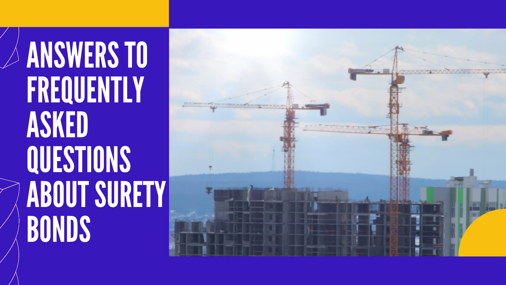 surety bond - what is the meaning of surety bond - construction of building in blue background