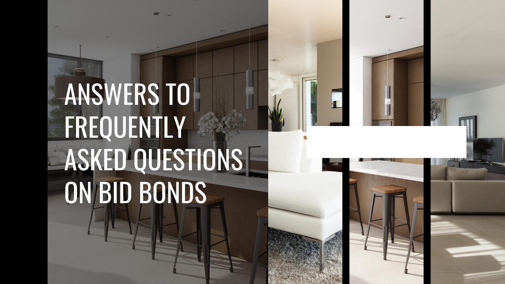 bid bonds - are bid bonds required - interior of a modern house