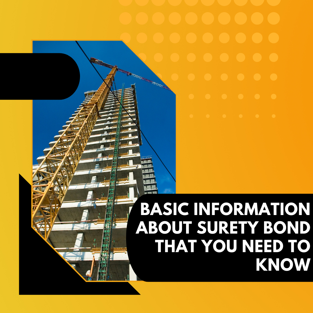 surety bond - how do I know if I need a surety bond - on going building construction in yellow background