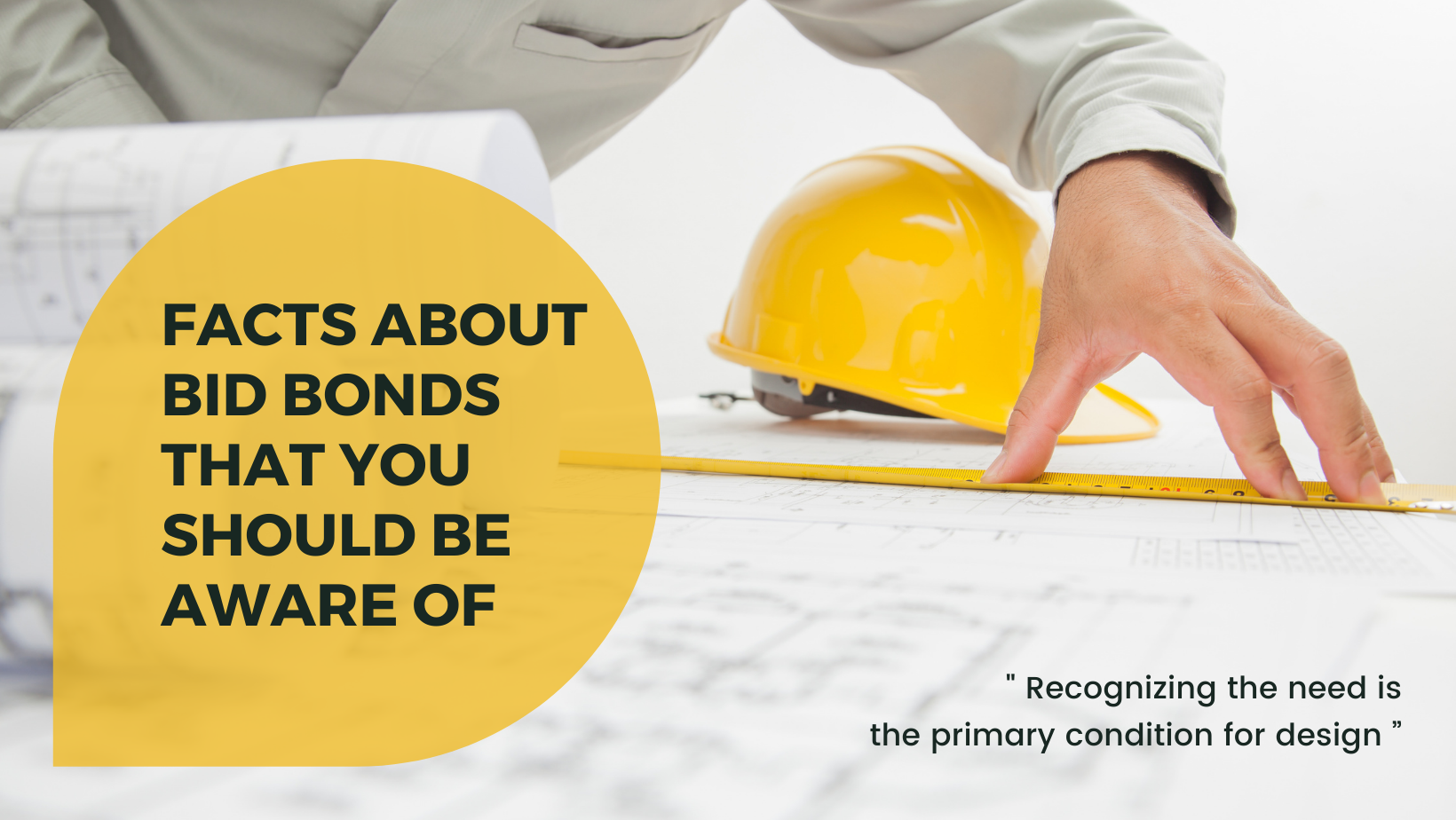 bid bond - what exactly is a bid bond - man creating a plan in white and yellow theme