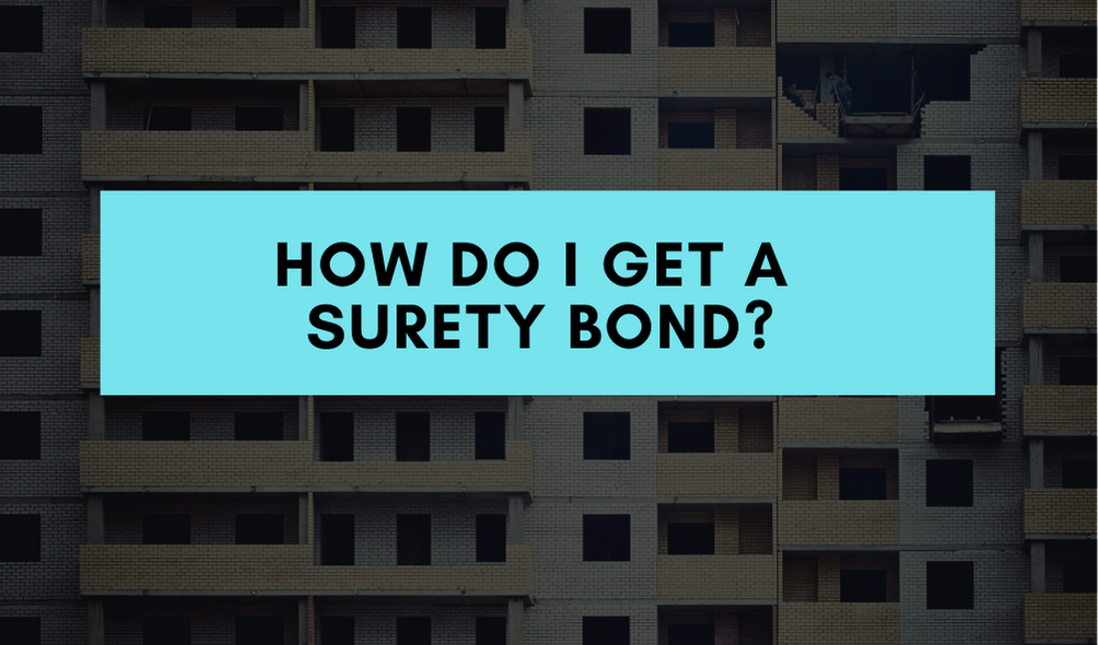surety bond - how do you get a surety bond - buildings in black and white