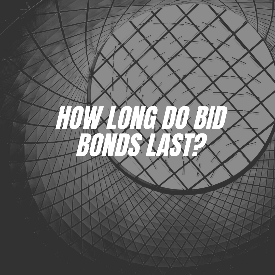 bid bonds - how long is a bid bond good for - building mate out of glass and metal in black and white