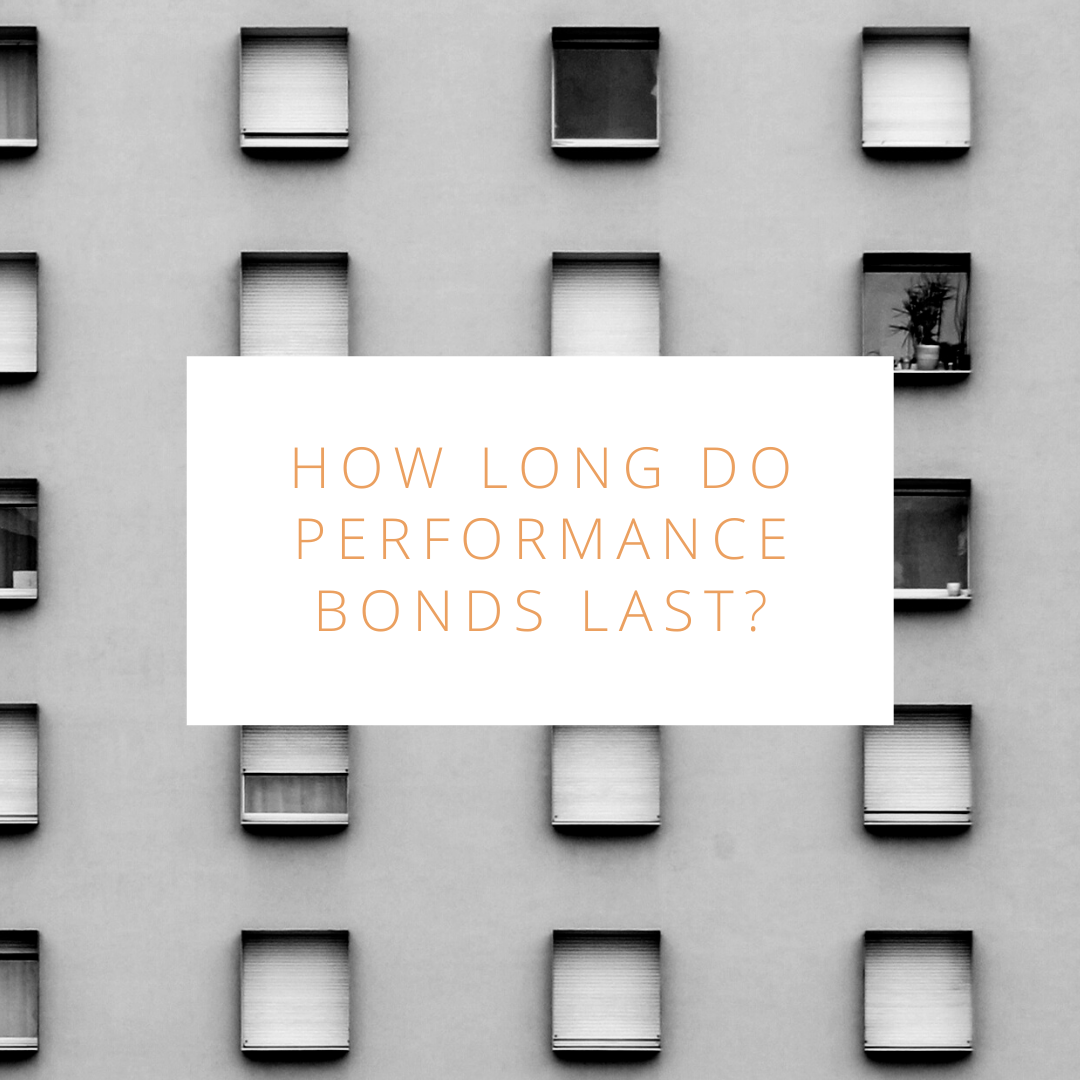 performance bonds - how long is a performance bond good for - windows of a building in black and white