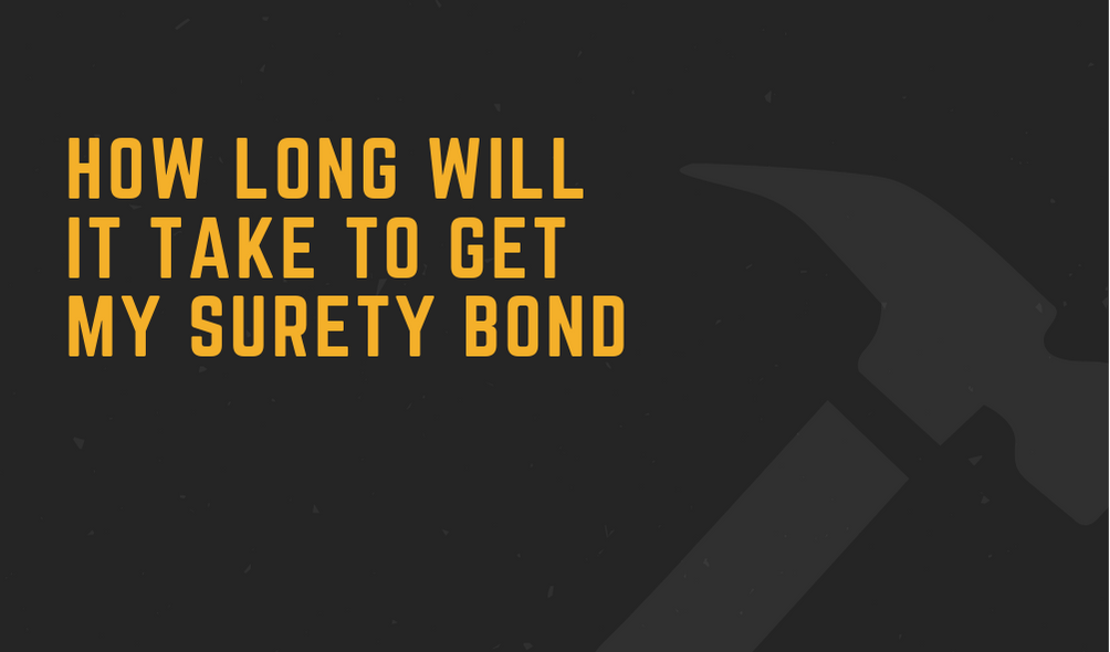 surety bonds - how long do surety bonds take - hammer in black background