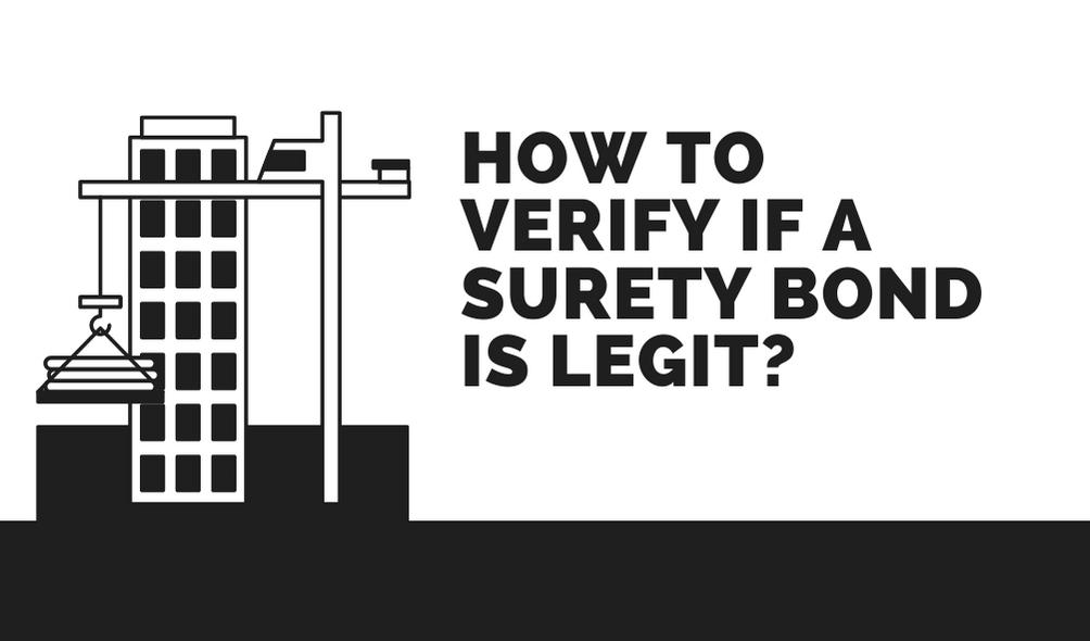 surety bond - how do I verify a surety bond - black and white building construction