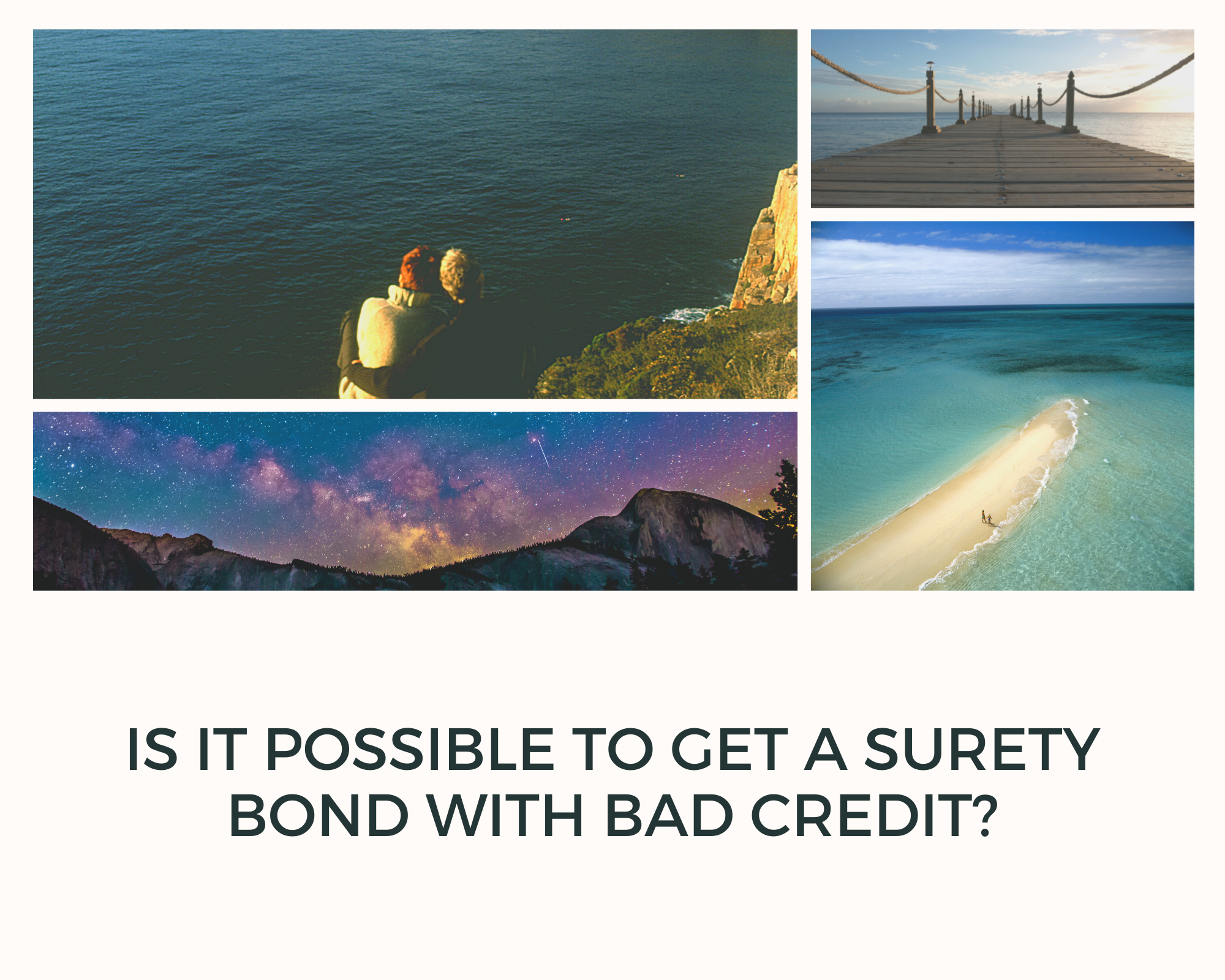 surety bond - what is the minimum credit score required for bonding - collage of nature photos