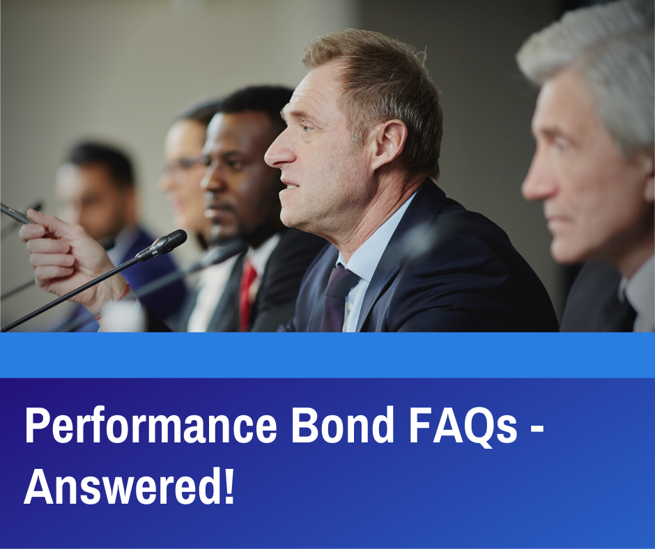 Performance Bond FAQ - What is a Performance Bond - Men in Conference - Blue Background