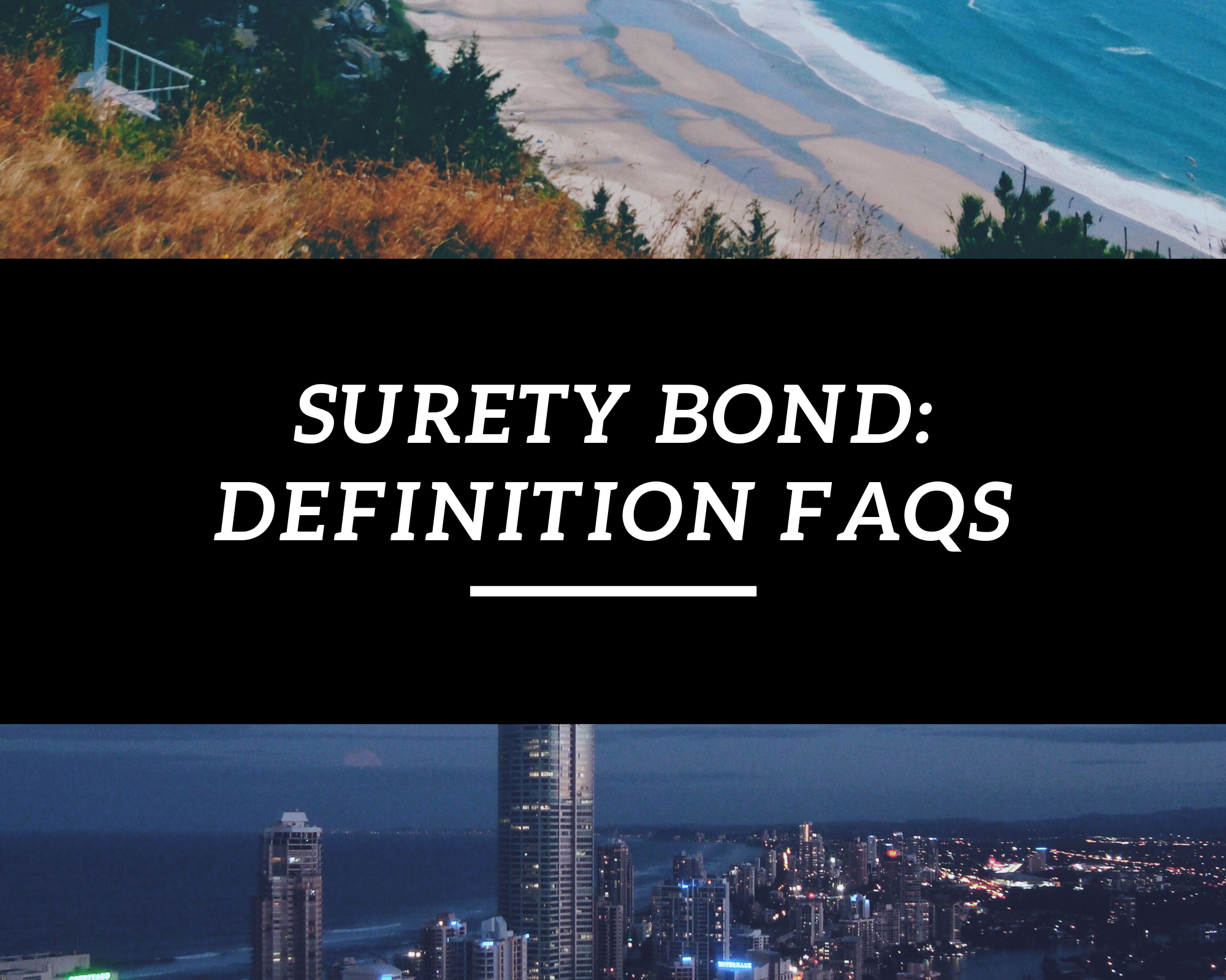 surety bond - what is a surety bond - city view and nature