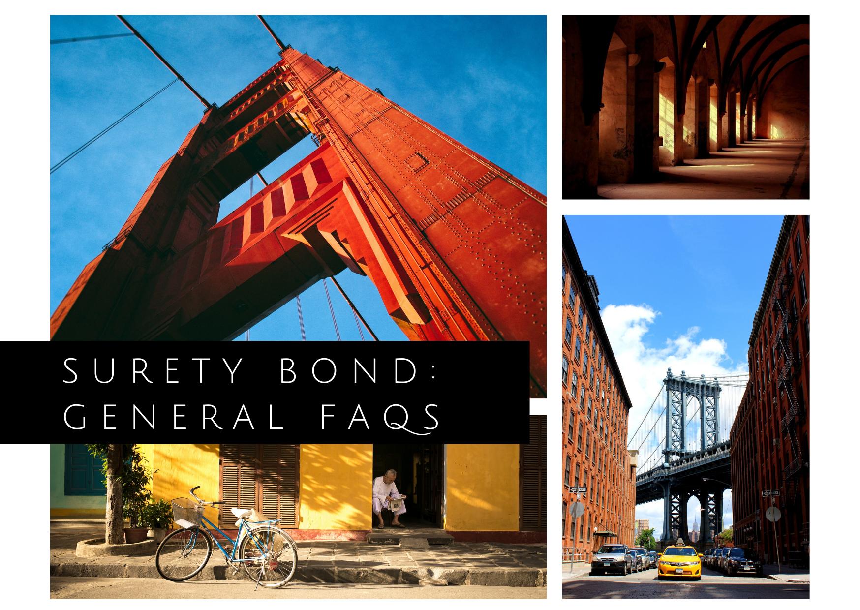 surety bond - how do surety bonds work - photo collage of different landmarks
