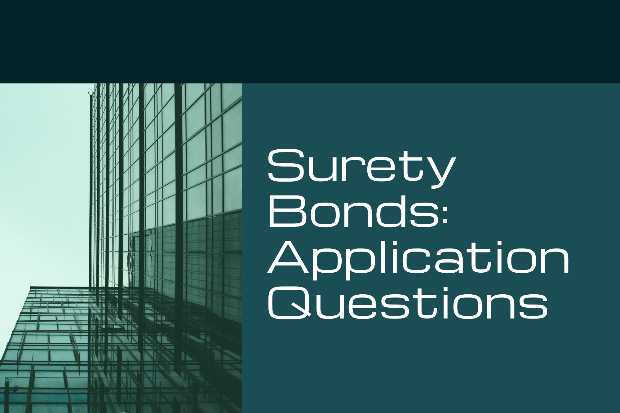 surety bonds - what is the process to get a surety bond - building interior in blue green background