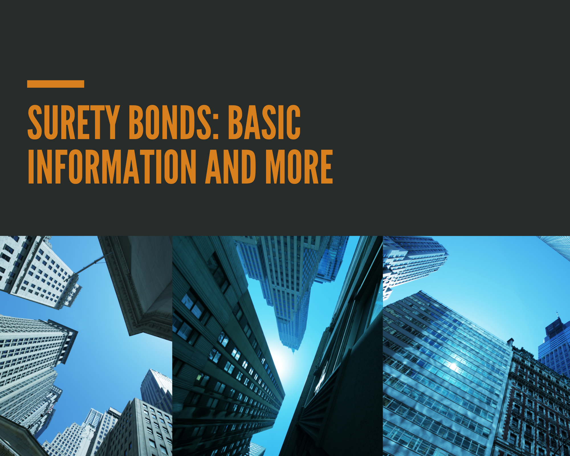 surety bonds - how do I determine if a surety bond is required - buildings in blue background
