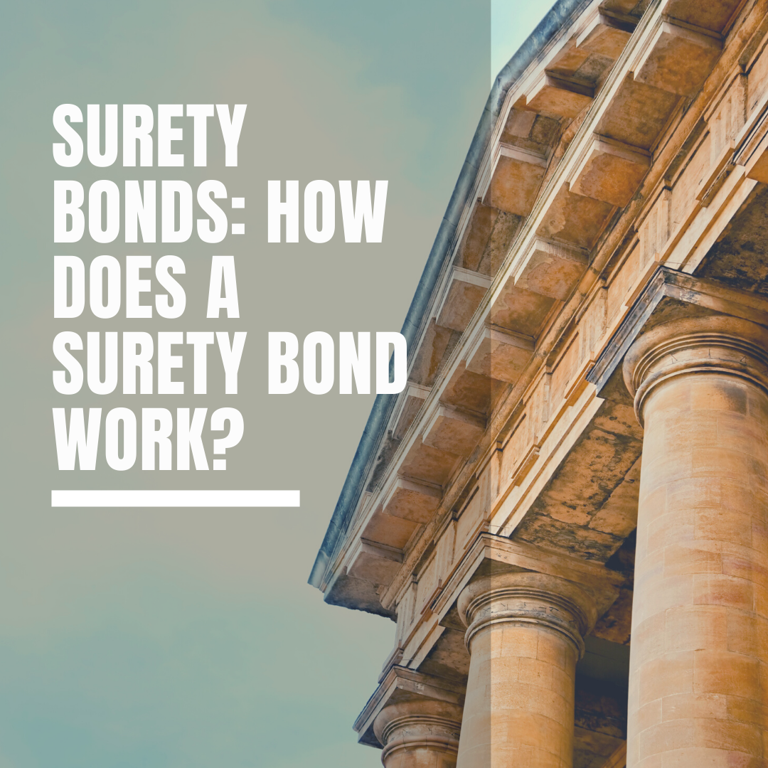 surety bonds - who needs a surety bond - court house