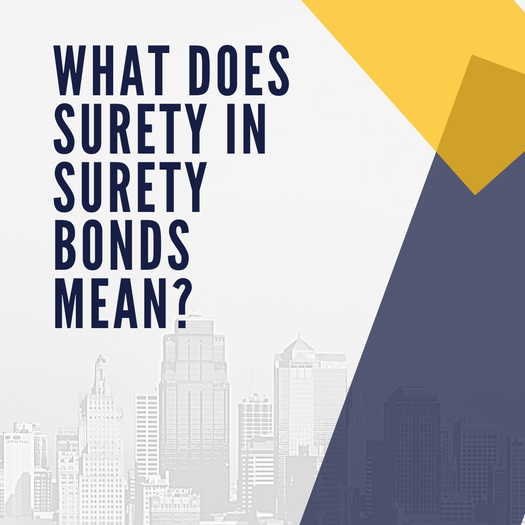 surety bond - when is a surety bond appropriate - buildings in white yellow and blue hue