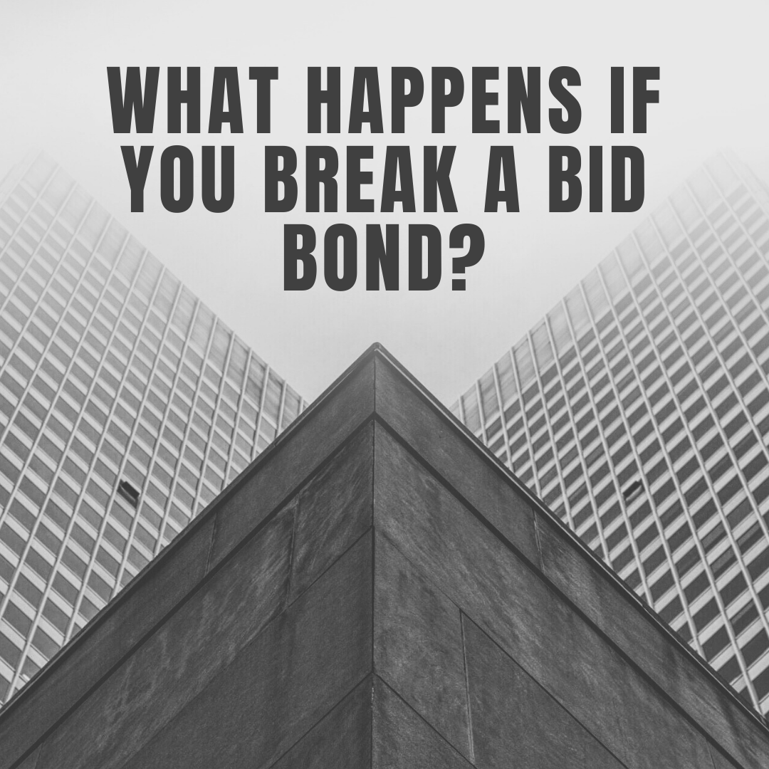 bid bonds - how can I get out of bid bond - building in black and white