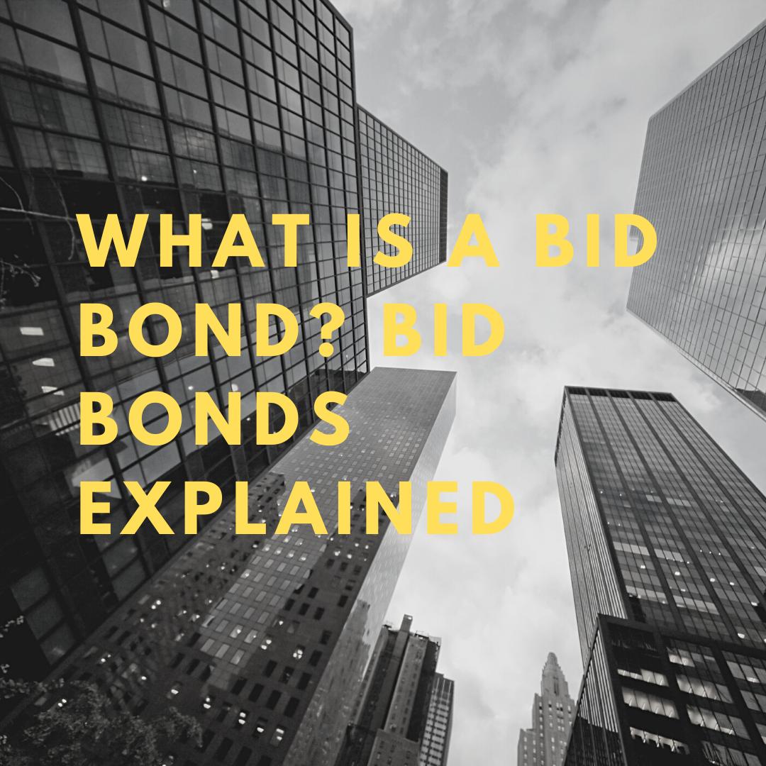 bid bond - when is a bid bond needed - tall buildings in black and white