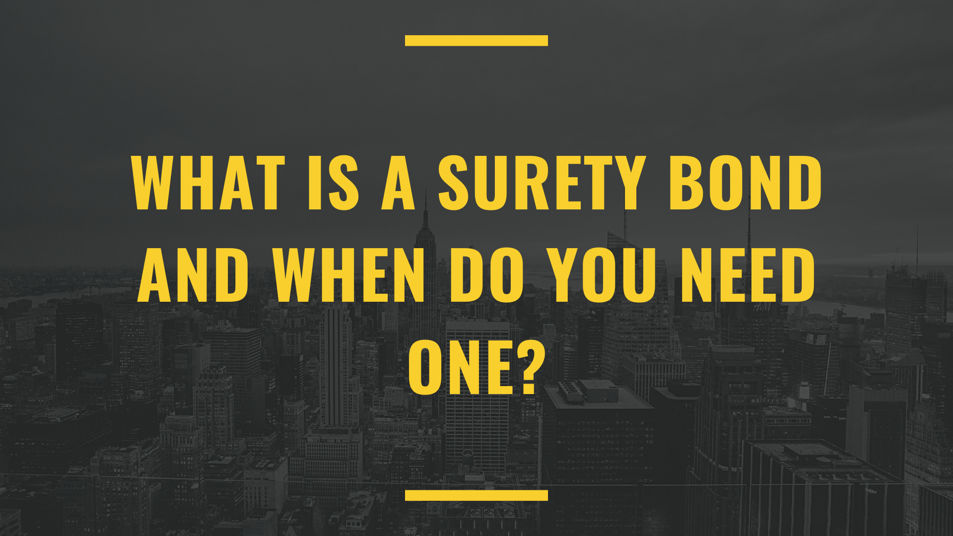surety bond - what is a surety bond - top view of buildings