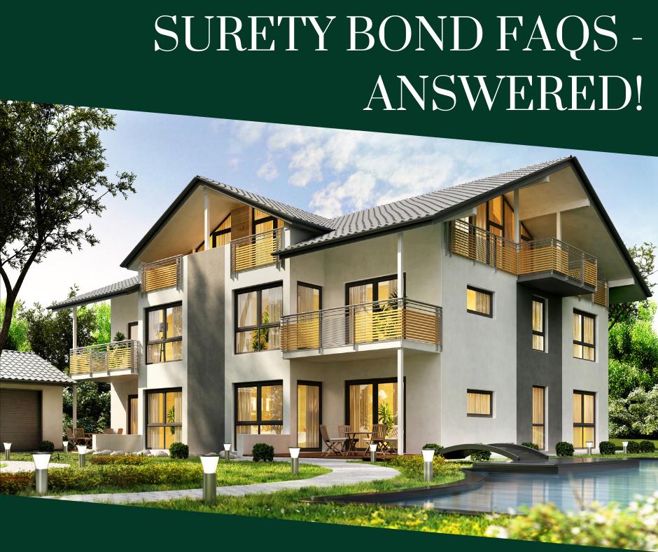 surety bond FAQ - what is a surety bond - modern house in green and white